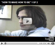 How To Make How To Be 1 of 2